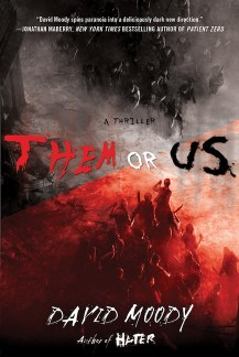 Them or Us (Thomas Dunne Books, 2011)