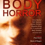 Mammoth Book of Body Horror out today
