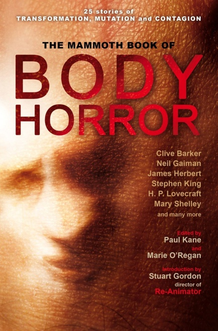 Mammoth Book of Body Horror (Constable & Robinson, 2012)