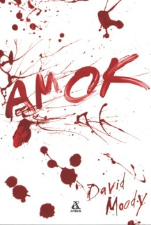Amok by David Moody (Hater, Polish, Amber, 2009)