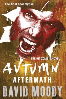 Autumn: Aftermath by David Moody (Infected Books in association with Gollancz, 2014)