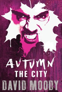 Autumn: The City by David Moody (Gollancz, 2011)