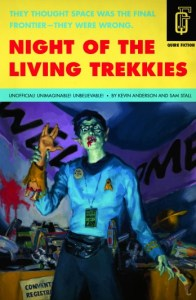 Night of the Living Trekkies by Anderson and Stall