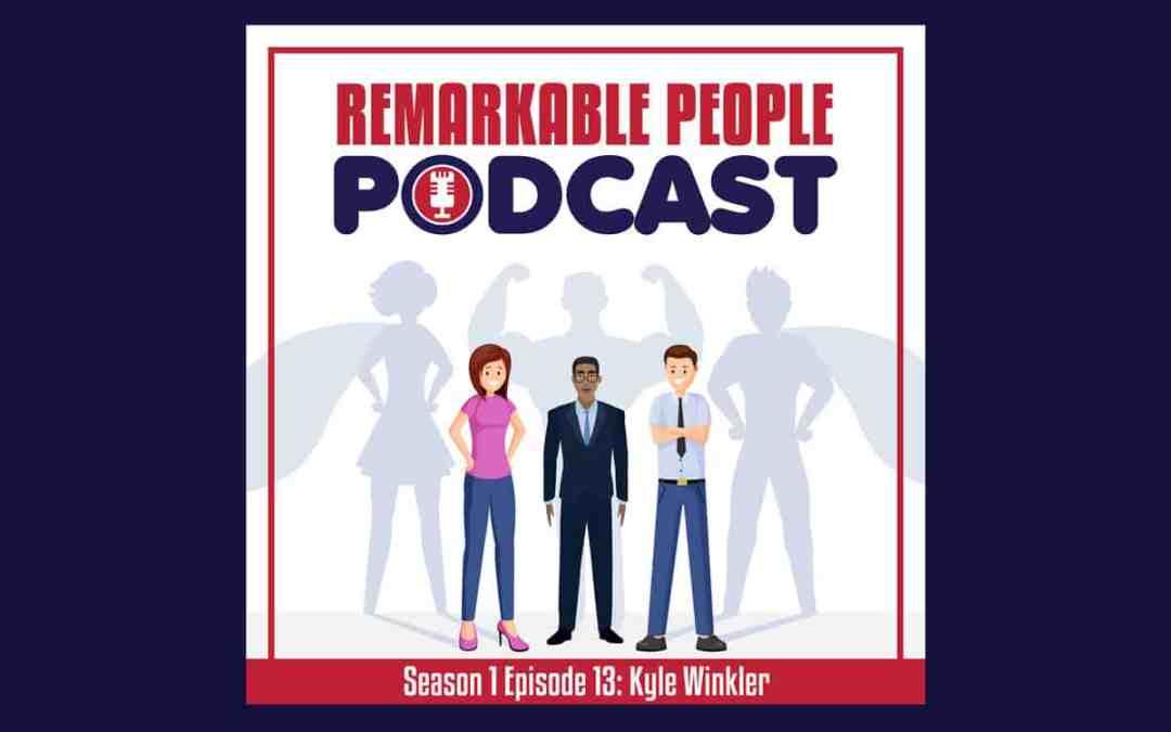 #13 Kyle Winkler | Overcoming Rejection & Building Relationships