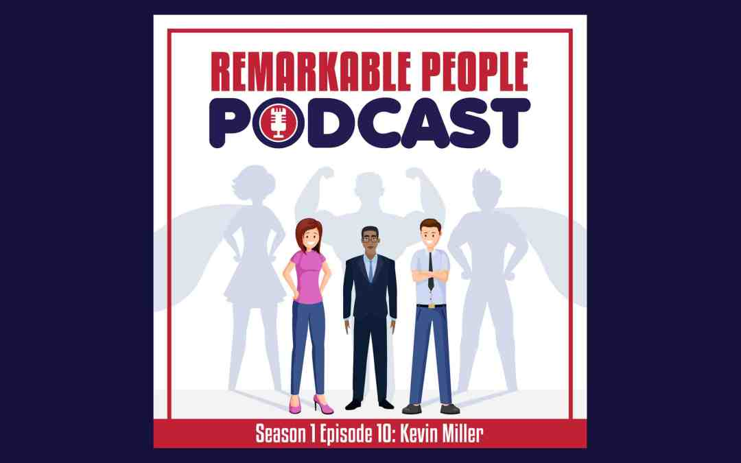 #10 Kevin Miller | Excellence, Accountability, & Writing Novels