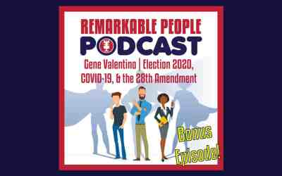 Gene Valentino | Election 2020, COVID-19, & the 28th Amendment | Episode 42