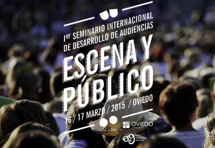 Escena y Público: Seminario internacional de desarrollo de audiencias