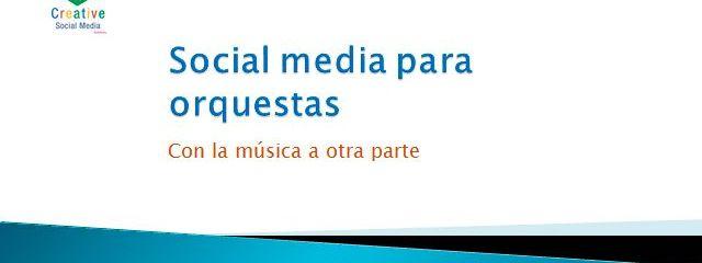 Cómo convencer a una orquesta para usar bien las redes sociales