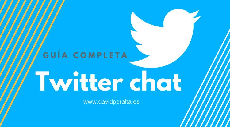 Twitter chat: guía definitiva para su gestión y seguimiento
