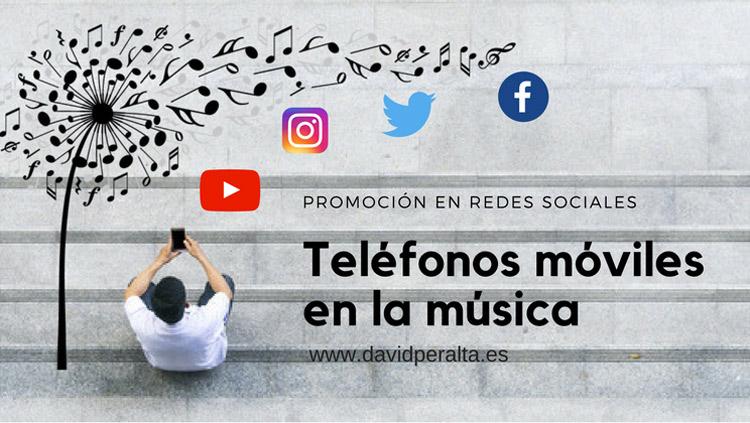 Promoción en redes sociales con el móvil en el mundo de la música. ¿Aconsejable?