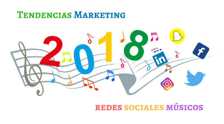 Tendencias de marketing en redes sociales para músicos en el 2018