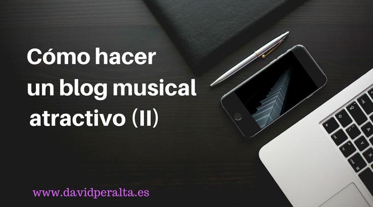 Cómo hacer un blog profesional atractivo en la música