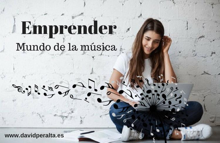 Emprender en el mundo de la musica