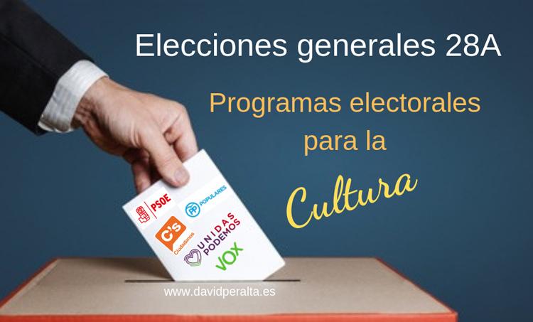 elecciones 28 abril cultura programas electorales