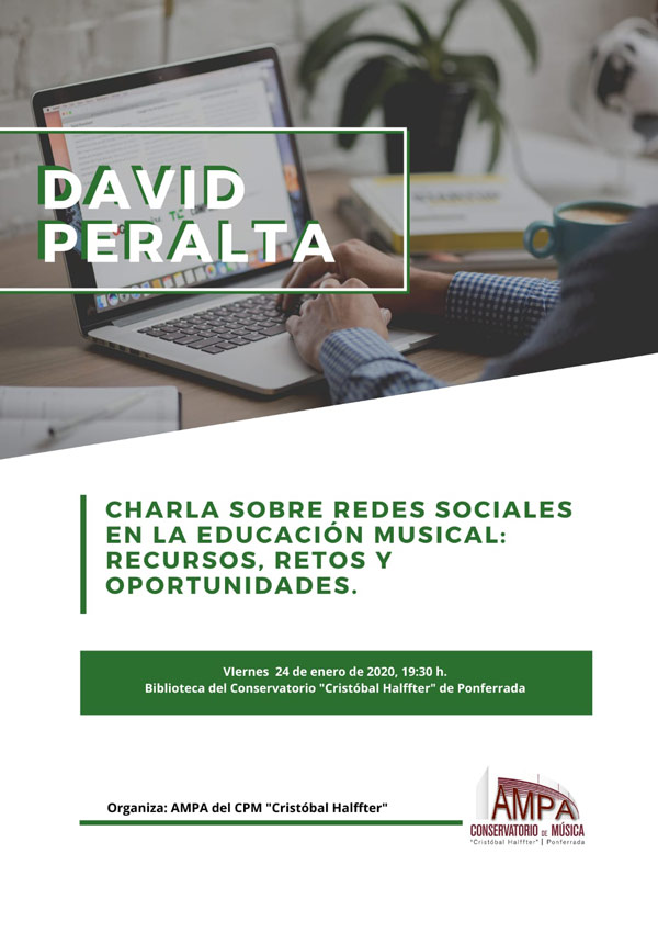 "Ampa Conservatorio ""Cristóbal Halffter""de Ponferrada. Charla David Peralta"