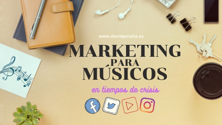 Marketing para músicos en tiempos de crisis
