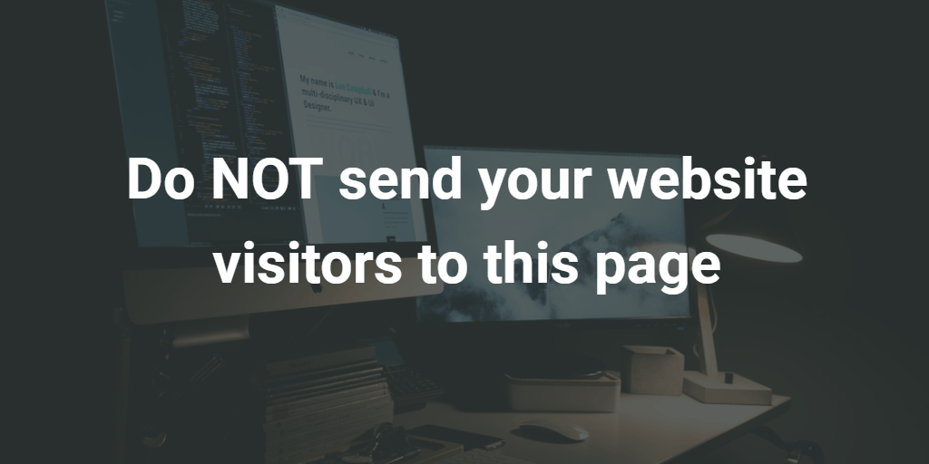Do NOT send your website visitors to this page - Blog Image