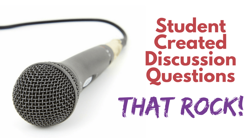 Student Created Discussion Questions That Rock