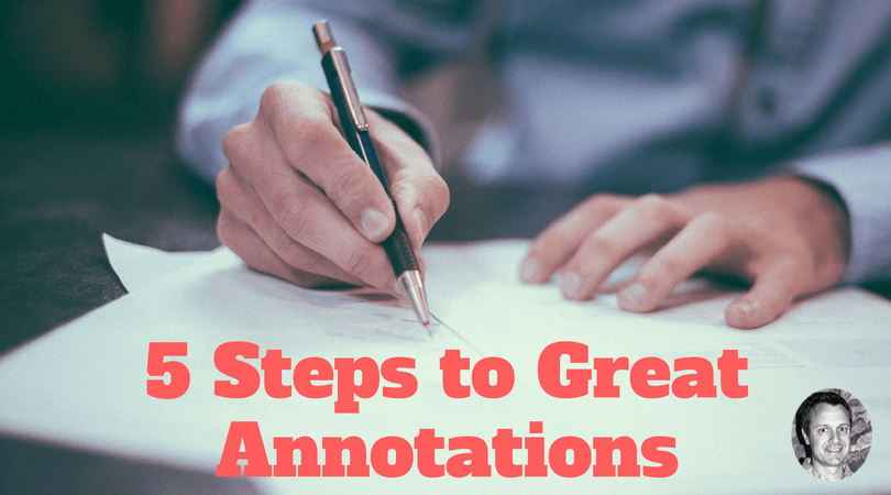5 Steps to Great Annotations