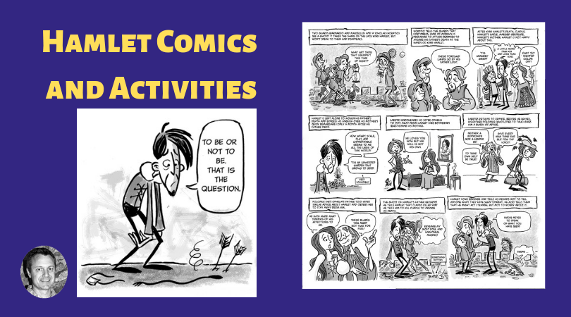 Hamlet: Comics and Activities to Use While Reading the Play