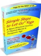 Simple Steps to Let-Go Yoga e-Book for Structural Balancing & Muscle Therapy
