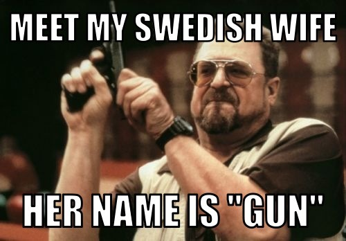 meet my swedish wife, her name is
