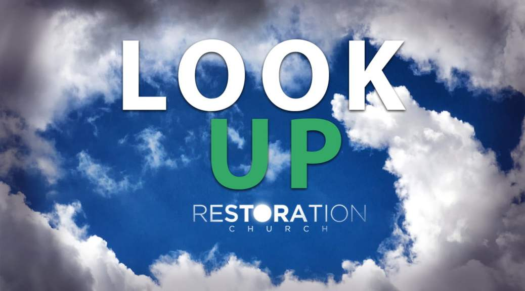 Thumbnail of Sermon called Look Up Sermon about Worship