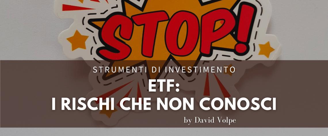 RISCHI INVESTIMENTO ETF