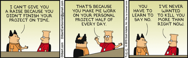 Dilbert learning to say no