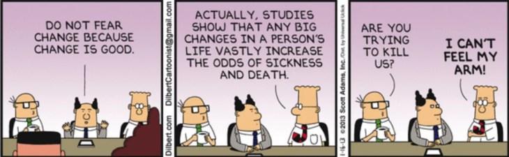 Dilbert cartoon describing how to overcome a fear of change