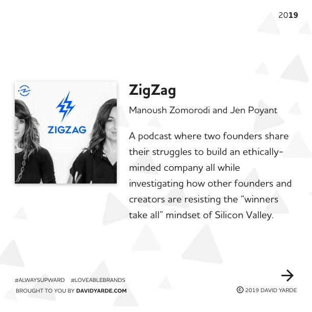 ZigZag podcast by Manoush Zomorodi and Jen Poyant