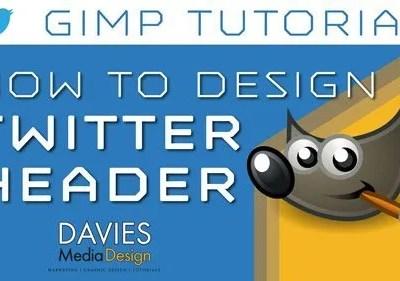 GIMP Tutorial - Kako dizajnirati fotografiju zaglavlja na Twitteru