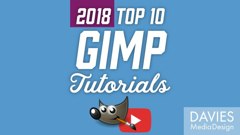 Top 10 GIMP Tutorials on YouTube of 2018