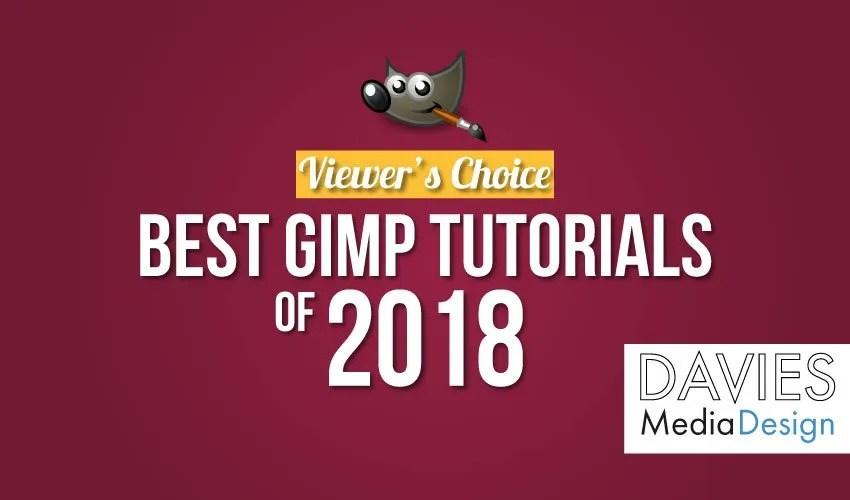 Viewer's Choice Best GIMP Tutorials of 2018