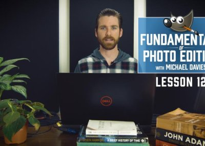 Fundamentals of Photo Editing | Lesson 12 | Sharpening Your Image