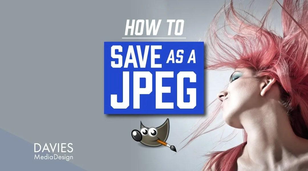 Hoe te bewaren als JPEG in GIMP