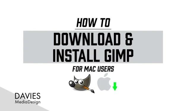 मैक के लिए GIMP 2.10 कैसे डाउनलोड और इंस्टॉल करें