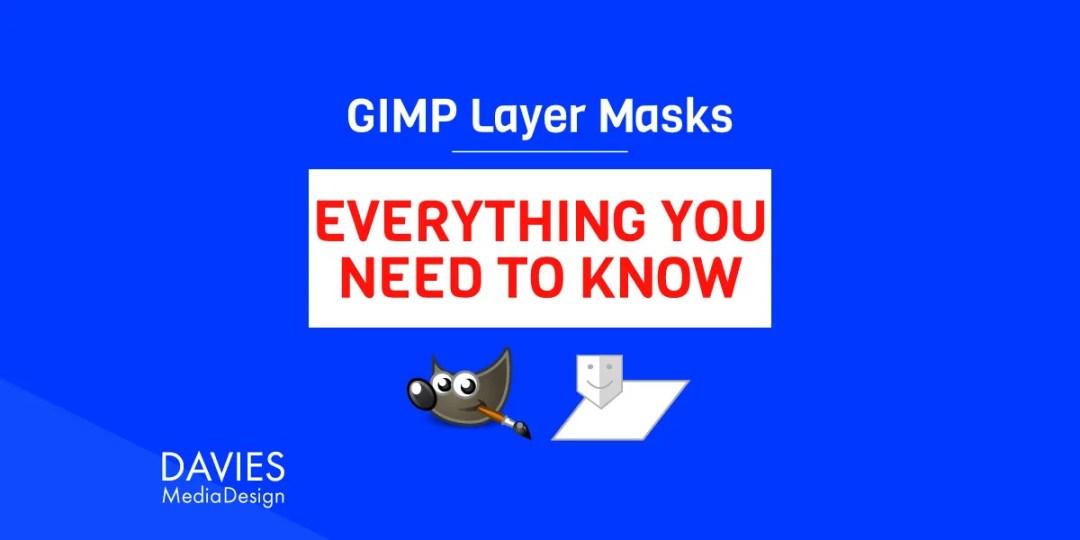 Maski warstw GIMP: samouczek dotyczący wszystkiego, co musisz wiedzieć