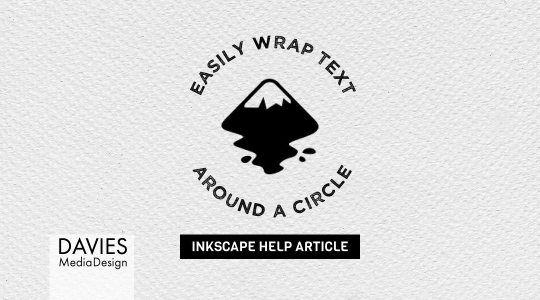 How to Wrap Text Around a Circle in Inkscape