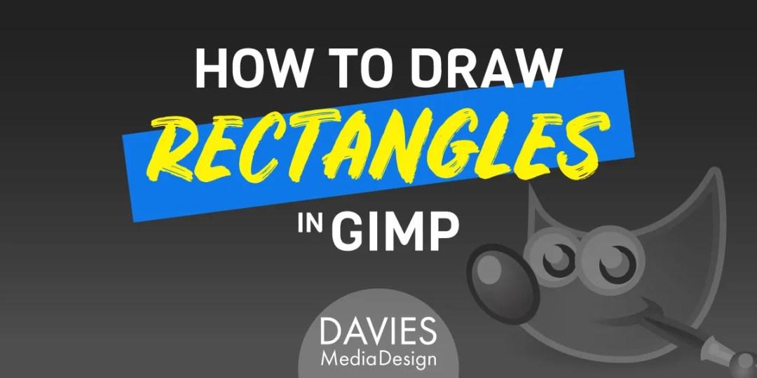Cum se desenează dreptunghiuri în articolul de ajutor GIMP