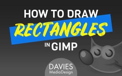 Kuidas joonistada ristkülik GIMP-is