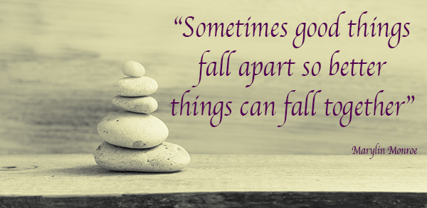 Image result for sometimes good things fall apart so better things