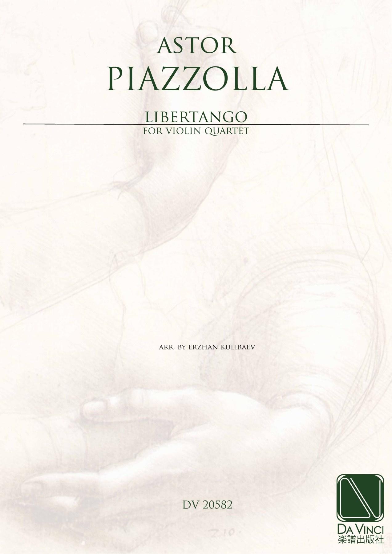 Piazzolla, Astor: Libertango, for Violin quartet