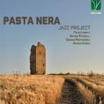 C00224 Pasta Nera Jazz Project - Felice Lionetti