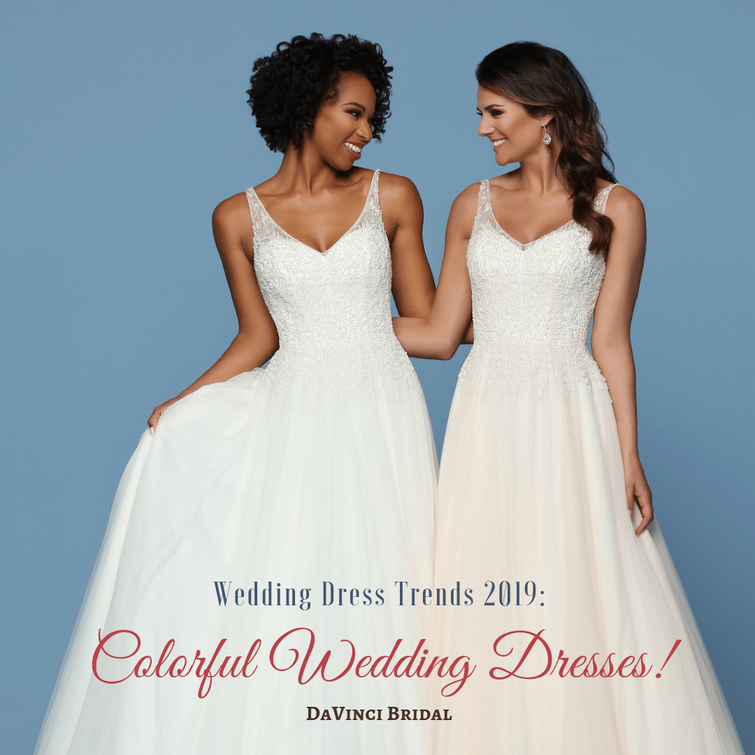 542116c380b Wedding Dress Trends 2019 Colorful Wedding Dress Collection – DaVinci  Fashion Blog