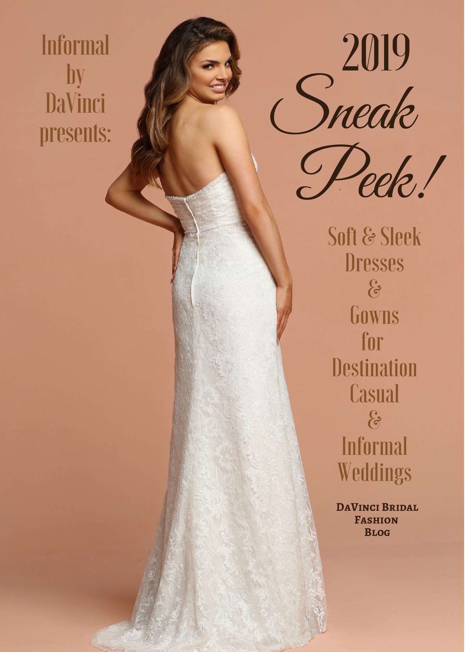 Casual Informal 2019 Wedding Dress Sneak Peek Davinci Bridal Blog