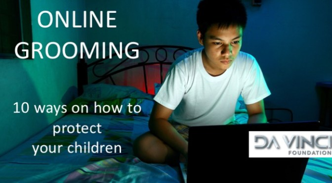 10 Ways you can protect your child against Online Grooming