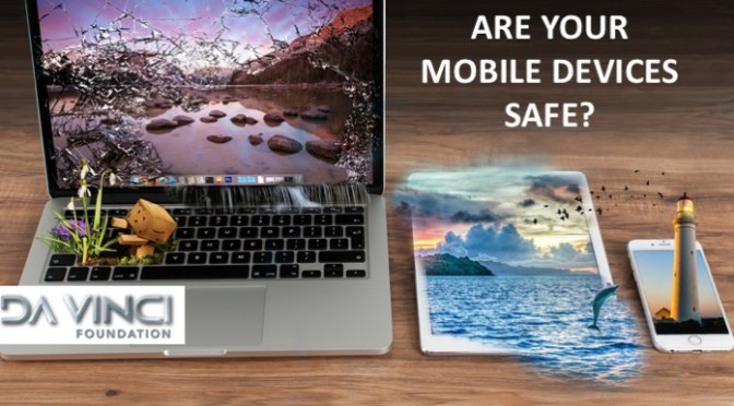 Are Your Mobile Devices Safe?