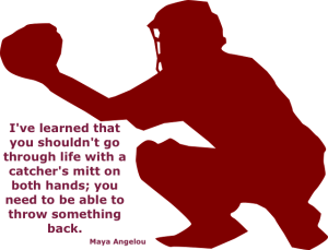 baseball catcher and a quote