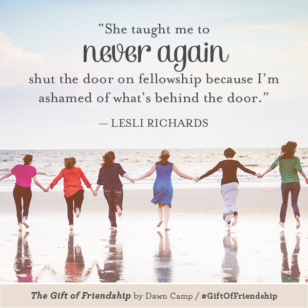Lesli Richards The Gift of Friendship #GiftofFriendship
